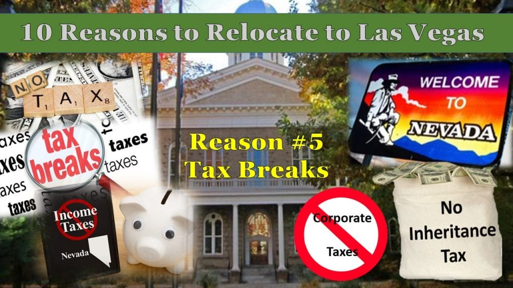 Tax Breaks top 10 reasons to relocate to Las Vegas